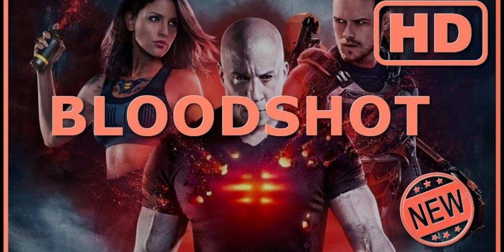 123 Movies>>{Free-WATCH Bloodshot FULL MoviE hD Online 2020 4k NEw Movie Online}[novenews.net]